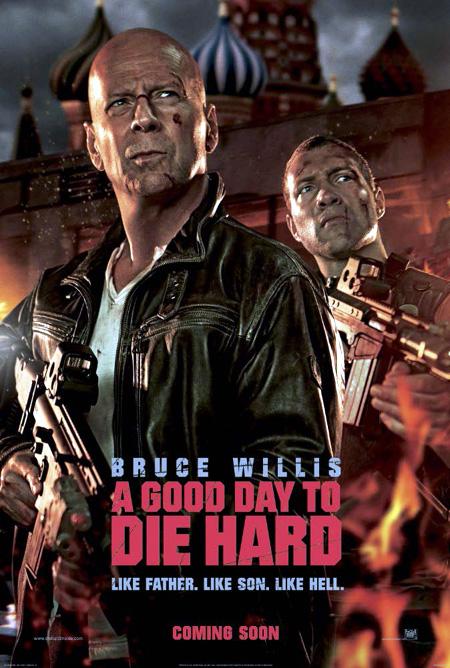 A Good Day to Die Hard - Bruce Willis