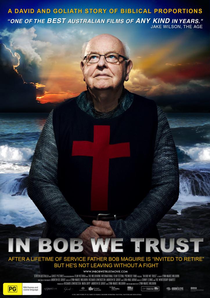 FATHER BOB, IN BOB WE TRUST, IN BOB WE TRUST REVIEW, IN BOB WE TRUST MOVIE, IN BOB WE TRUST DOCUMENTARY, DARA SHASHOUA, BOB MAGUIRE, CATHOLICISM, THE CATHOLIC CHURCH, PRIEST, RELIGION