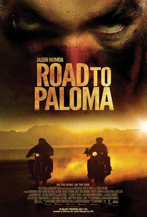 ROAD TO PALOMA MOVIE POSTER IMAGE