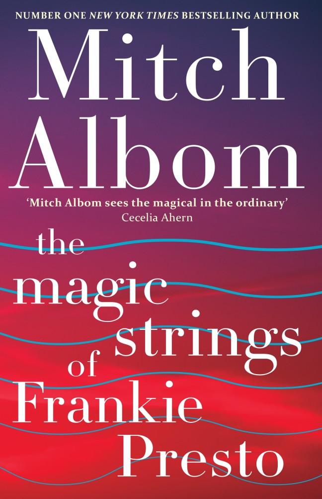 The Magic Strings of Frankie Presto Book Cover Image